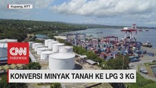 VIDEO: Persiapan Konversi Minyak Tanah Ke LPG Subsidi NTT