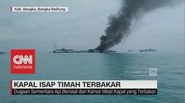 VIDEO: Kapal Isap Timah Terbakar di Air Kantung Bangka