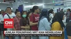 VIDEO: Jumlah Penumpang MRT Kian Membludak