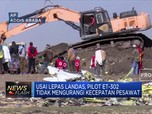 Data Boeing Terungkap Pasca-Jatuhnya Ethiopian Airline