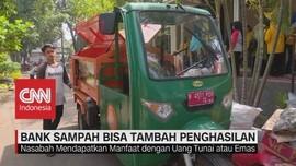 VIDEO: Bank Sampah Bisa Tambah Penghasilan