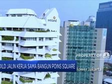 DILD Kerja Sama Bangun Poins Square
