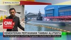 VIDEO: Kementerian Pertahanan Tambah Alutsista, Apa Saja?