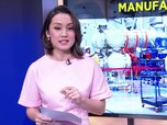 Mengukur Ketangguhan Manufaktur Indonesia
