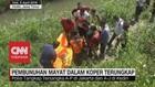 VIDEO: Pembunuhan Mayat Dalam Koper Terungkap
