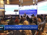 ADB Prediksi Ekonomi Indonesia 2019 Kuat
