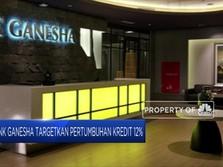 Bank Ganesha Bidik Pertumbuhan Kredit 12% di 2019