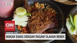 VIDEO: Makan Siang dengan Ragam Olahan Bebek