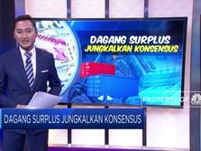Dagang Surplus Jungkalkan Konsensus