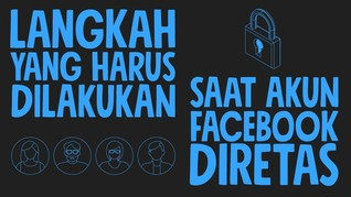 INFOGRAFIS: Langkah yang Dilakukan Saat Akun Facebook Diretas