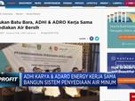 ADHI & ADRO Bangun Penyediaan Air Minum