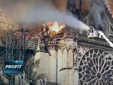 Kebakaran Dahsyat Runtuhkan Menara & Atap Katedral Notre-Dame