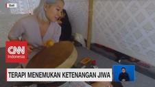 VIDEO: Terapi Menemukan Ketenangan Jiwa