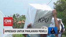 VIDEO: Apresiasi Untuk Pahlawan Pemilu