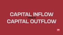 Memahami Arti <i>Capital Inflow</i> vs <i>Capital Outflow</i>
