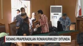 VIDEO: Sidang Praperadilan Romahurmuziy Ditunda