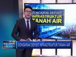 Dongkrak Defisit Infrastruktur Tanah Air