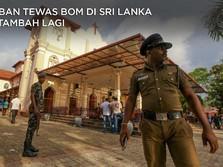 Korban Tewas Serangan Bom di Sri Lanka Bertambah Lagi