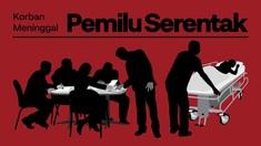 INFOGRAFIS: Korban Tewas Pemilu Serentak