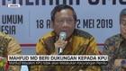 VIDEO: Mahfud MD Beri Dukungan ke KPU