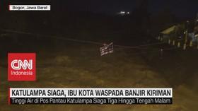 VIDEO: Katulampa Siaga, Ibu Kota Waspada Banjir