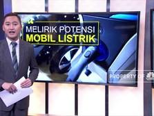 Melirik Potensi Mobil Listrik