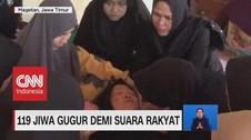 VIDEO: 119 Jiwa Gugur Demi Suara Rakyat