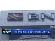 BNI Targetkan Akuisisi Modal Ventura Rampung di Juni 2019