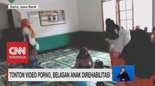 VIDEO: Miris! Tonton Video Porno, Belasan Anak Direhabilitasi