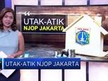 Utak-atik NJOP Jakarta