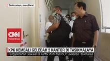 VIDEO: KPK Geledah Kantor PUPR & RSUD Soekardjo di Tasik