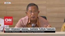 VIDEO: Tiket Pesawat Masih Mahal, Darmin Turun Tangan