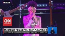 VIDEO: Meriahnya Konser 'Merakit' Yura Yunita