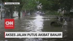 VIDEO: Banjir di Tangerang Berakibat Akes Jalan Terputus