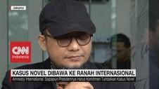 VIDEO: Tak Jelas, Kasus Novel Dibawa ke Ranah Internasional