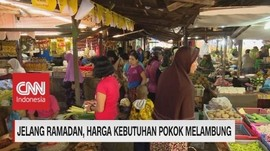 VIDEO: Jelang Ramadan, Harga Kebutuhan Pokok Melambung