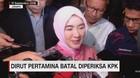 VIDEO: Dirut Pertamina Batal Diperiksa KPK karena Sakit