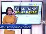 Cuan Bank Kelas Kakap