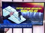 Rating Utang Indonesia Naik Kelas