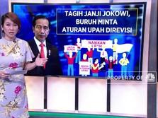 Tagih Janji Jokowi, Buruh Minta Upah Direvisi