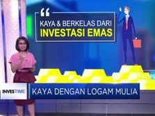 Kaya dan Berkelas Dari Investasi Emas
