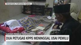 VIDEO: Lagi, 2 Petugas KPPS Meninggal Usai Pemilu