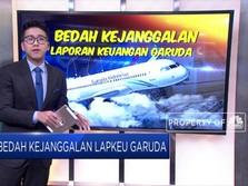 Bedah Kejanggalan Laporan Keuangan Garuda Indonesia