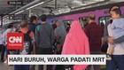 VIDEO: May Day, Warga Jakarta Serbu 'Diskon' MRT