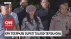 VIDEO: KPK Tetapkan Bupati Talaud Tersangka