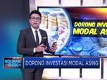 Dorong Investasi Modal Asing