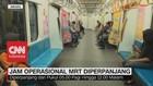 VIDEO: Hore! Jam Operasional MRT Diperpanjang