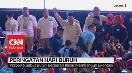 VIDEO: Prabowo Katakan Dirinya Selalu Mendukung Buruh