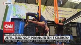 VIDEO: 'Aerial Sling Yoga', Perpaduan Seni & Kesehatan