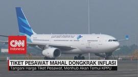 VIDEO: Tiket Pesawat Mahal Jadi 'Biang Koerok' Inflasi